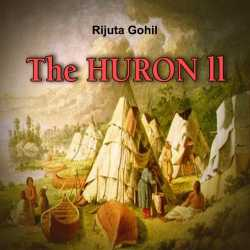 THE HURON II by Rijuta Gohil in English