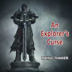 An Explorer s Curse by Rahul Thaker in English