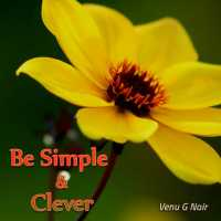 Be Simple and Clever