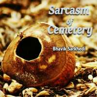 Sarcasm of Cemetery