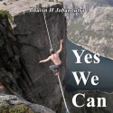 Yes, We Can by Bhavin H Jobanputra in English