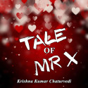 TALE OF MR X (ONE) by Krishna Chaturvedi in English