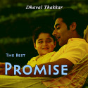 The Best Promise by Dhaval Thakkar in English