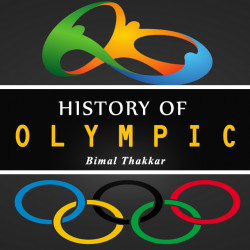 HISTORY OF OLYMPIC by Bimal Thakkar in Hindi