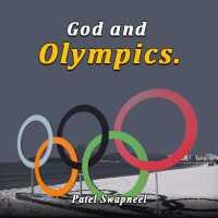 God and Olympics.