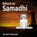 Return to Samadhi by Devdutt Pattanaik in English