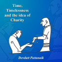 Time, Timelessness and the idea of Charity by Devdutt Pattanaik in English