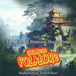 Japan Folklore - Vol.2 by Muhammad Xenohikari in English