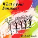 What's your Sanskaar by Devdutt Pattanaik in English