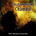 The Robbers  Hill, Chambal by Ravi Ranjan Goswami in English