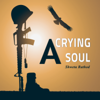 A CRYING SOUL