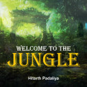 Welcome to the Jungle by Hitarth Padaliya in English