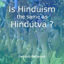 Is Hinduism the same as Hindutva by Devdutt Pattanaik in English