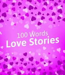 100 words love stories by MB (Official) in English