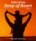 Voice from deep of heart by Narayan menariya in English