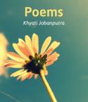 Poems by Khyati jobanputra in English