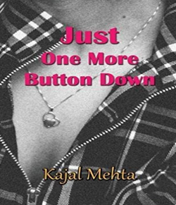 Just One Button Down By Kajal Mehta in