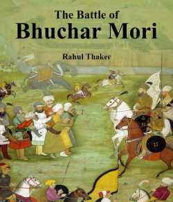 The Battle of Bhuchar Mori by Rahul Thaker in English