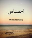 Feeling by Mirza Hafiz Baig in Urdu