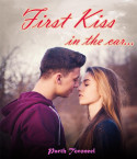 First Kiss, in the car! by Parth Toroneel in English
