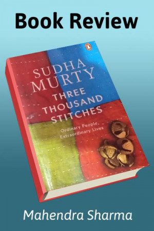 Three Thousand Stitches- Book review by Mahendra Sharma in English
