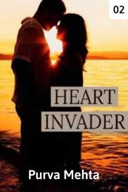 Heart Invader episode 2 by Purva Mehta in English