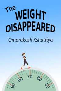 The weight disappeared