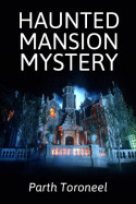 Haunted Mansion Mystery by Parth Toroneel in English