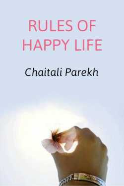 Rules for Happy Life by Chaitali Parekh in English