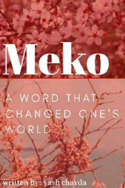 Meko - a word that changed one's world by Yash Chavda in Gujarati