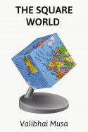 The Square World - 1 by Valibhai Musa in English