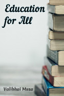 Education for all by Valibhai Musa in English