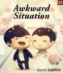 Awkward situation 2 by kunal kubavat in English