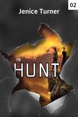 The Hunt - 2 by Jenice in Gujarati