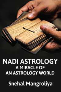 NADI ASTROLOGY - A miracle of an astrology world