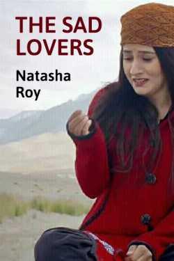 A. the sad lovers by natasha roy in Hindi