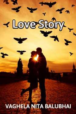 Love story - 1 by Vaghela Niya in English