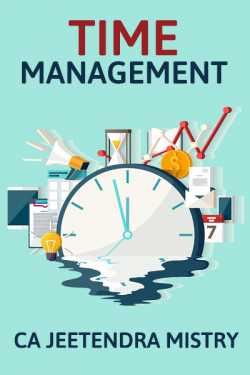 TIME MANAGEMENT By Jeetendra Mistry in