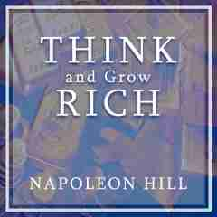 Think and grow rich by Napoleon Hill in English