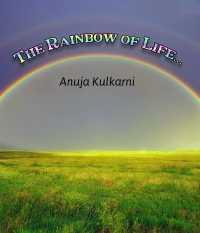 The Rainbow of life..