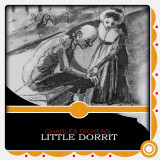 Little Dorrit  by Charles Dickens in English