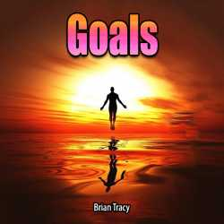 Goals By Brian Tracy in