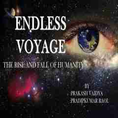 Endless Voyage by Pradipkumar Raol in English