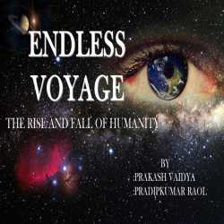 Endless Voyage  by Pradipkumar Raol in English