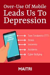 Over-Use Of Mobile Leads Us To Depression