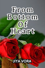 From Bottom Of Heart  by Jiya Vora in English