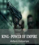 KING - POWER OF EMPIRE  દ્વારા Ashvin Kalsariya in Gujarati