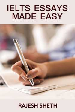 IELTS Essays Made Easy by Rajesh Sheth in English