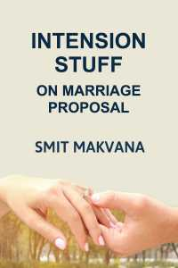 Intension Stuff - On Marriage Proposal