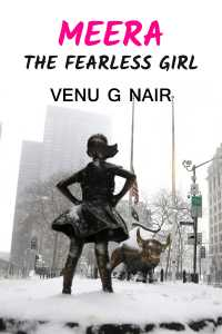 MEERA (The Fearless girl)